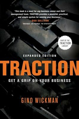 Traction Get a Grip on Your Business by Gino Wickman 9781936661831