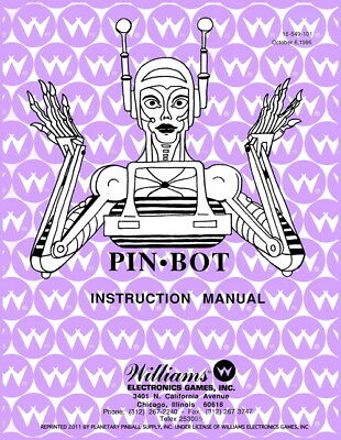 Pinbot Pinball Game Operations/Service/Repair Manual/Pin Bot Arcade Williams PPS