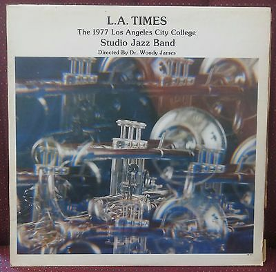 LOS ANGELES CITY COLLEGE 1977 Studio Jazz Band LP Vinyl Record - L.A. TIMES