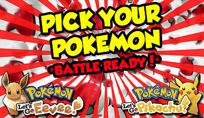 Pokemon Lets Go Pikachu & Eevee - *ANY 1* Battle Ready Shiny Pokemon! 6IV/Max AV