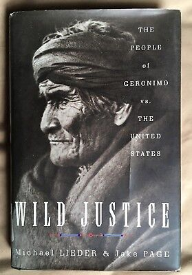 Wild Justice:: The People of Geronimo Vs. the Untited States by Michael Lieder