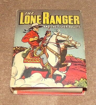 THE LONE RANGER AND THE SILVER BULLETS 1946 Better Little Book BLB 1498 FN