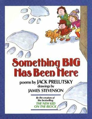 Something Big Has Been Here by Jack Prelutsky (1990, Hardcover)