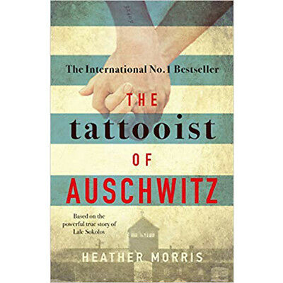 The Tattooist of Auschwitz bestseller Paperback – 4 Oct 2018 by Heather Morris