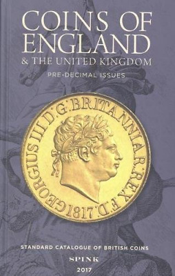 Coins of England and the United Kingdom 2017: Pre-Decimal and Decimal Issues(T1)