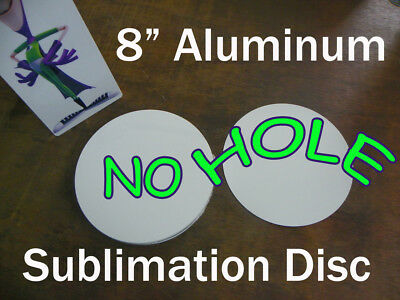 "8"" Round Aluminum Sublimation Blank with NO Hole for Mounting, 10PCs/$1.85ea"