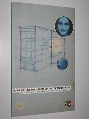 The Secret Annexe: From the Diary of Anne Frank by ANNE FRANK - 2005 Small PB