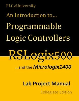 RSLogix500 Programming - Projects Manual 294 pages Step by Step w/Practical Apps