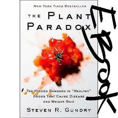 (PDF) The Plant Paradox By Steven R . Gundry MD