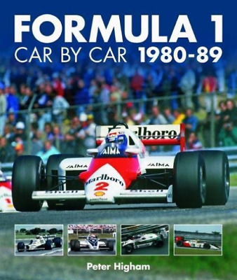 Peter Higham-Formula 1 Car By Car 1980 - 1989 (UK IMPORT) BOOKH NEW