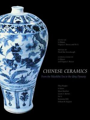 The Culture and Civilization of China: Chinese Ceramics : From the...