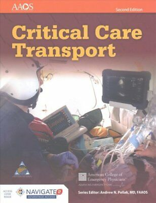 Critical Care Transport by American Academy of Orthopaedic Surgeons (AAOS),...