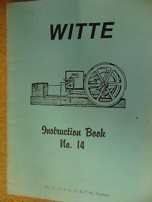 witte engine instruction book for 1.5 to 11 h.p. engines no. 14  reprint