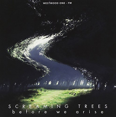 Screaming Trees-Before We Arise: Live At The Coach House, San (Uk Import) Cd New