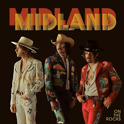 Midland - On The Rocks - 2017 Audio CD New Free Shipping Drinkin Problem
