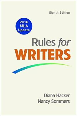 Rules for Writers with Writing about Literature (Tabbed Version) with 2016 ML…