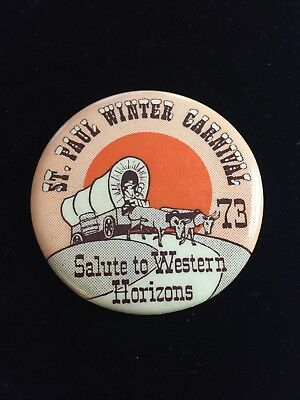 Vintage 1973 St. Paul MN Winter Carnival Button Pin back Oxcart Western Horizons