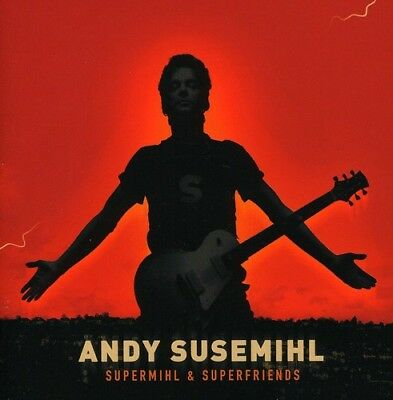 Andy Susemihl - Supermihl & Superfriends [New CD]