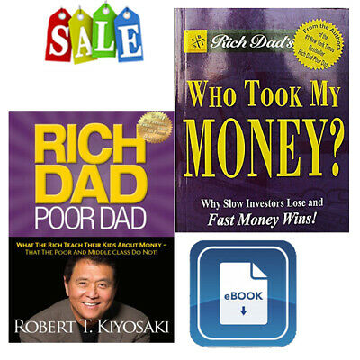 Rich Dad, Poor Dad and Who Took My Money? Ebook PDF Files