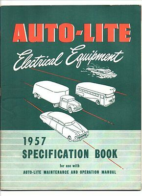 Auto-lite electrical equipment specification book 1957