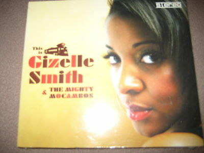 NEU + OVP CD This Is Gizelle Smith The Mighty Mocambos - Jazz Funk Soul Prince