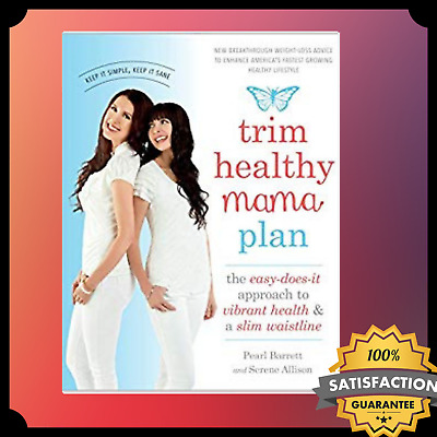 Trim Healthy Mama Plan by PEARL Barrett and Serene Allison Fast Delivery