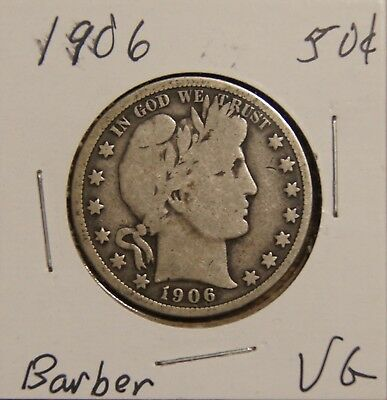 1906 Barber Half Dollar -- Vg-Very Good