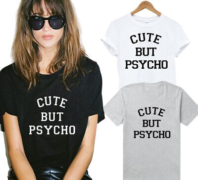 1PCS T-shirt Cotton Letter print New CUTE BUT PSYCHO style T-shirt Fashion lady