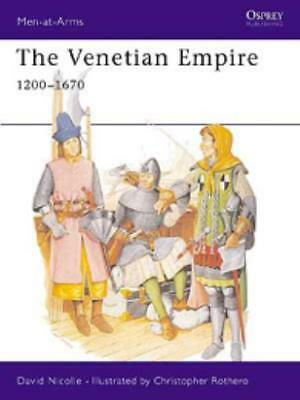 Osprey Men-at-Arms Venetian Empire 1200-1670, The SC VG+