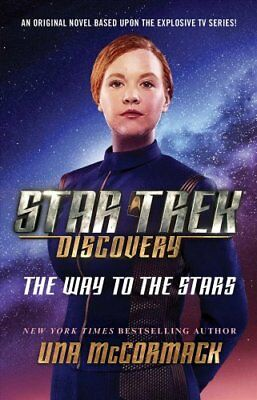 Star Trek: Discovery: The Way to the Stars by Una McCormack 9781982104757