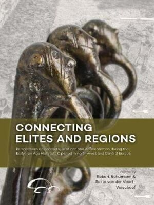 Connecting Elites and Regions : Perspectives on Contacts, Relations and...