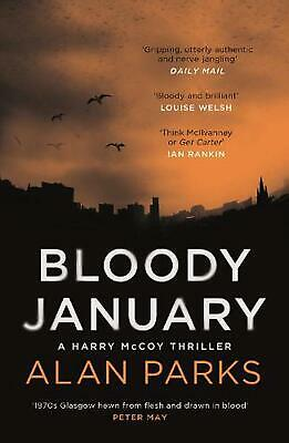 Bloody January by Alan Parks Paperback Book Free Shipping!
