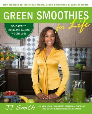 Green Smoothies for Life by JJ Smith 9781501100659 (Paperback, 2016)