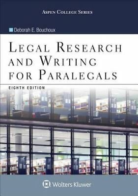 Aspen College: Legal Research and Writing for Paralegals by Deborah E....