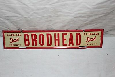 Vintage 1930's Brodhead Buick Embossed Metal License Plate Topper Gas Oil Sign