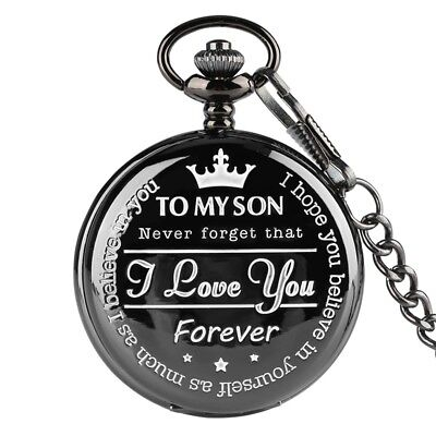 Personalized To My Son I Love You Pocket Watch Quartz Watch Penant Chain Gifts