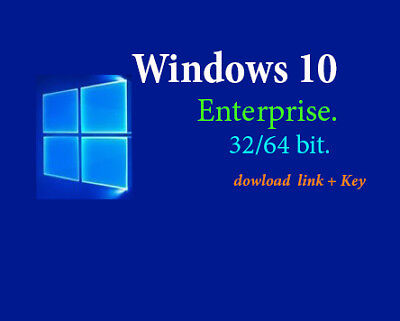 Win 10 enterprise GENUINE 32/64 bit link download + key [Very fast]