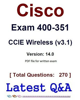 2019 Cisco Exam 400-351 CCIE Wireless (v3.1) – written exam!!!
