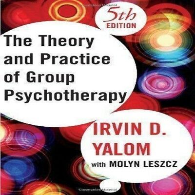 Theory and Practice of Group Psychotherapy 5th Edition by Irvin D. Yalom eb00ks