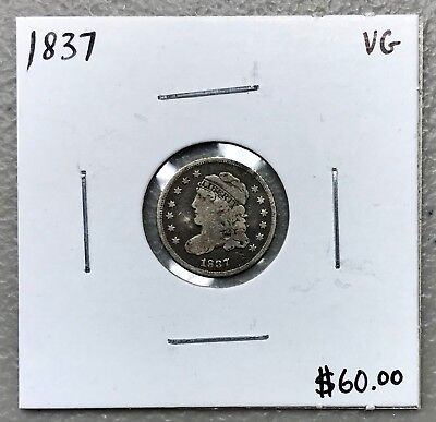 1837 U.s. Silver Capped Bust Half Dime ~ Vg Condition! $2.95 Max Shipping! C1047