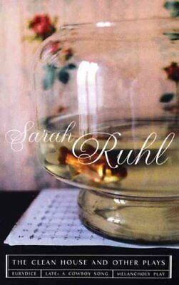 The Clean House and Other Plays by Sarah Ruhl (2006, Paperback)