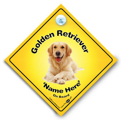 Golden RETRIEVER On Board Car Sign, Add Your Dog's Name, Personalised Dog Sign