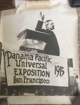 "1915 Panama Pacific Universal Expo President Teddy Roosevelt Poster 17.5""x23.5"""