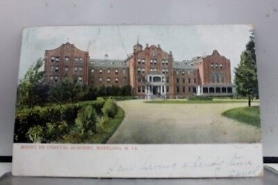 West Virginia WV Mount De Chantal Academy Postcard Old Vintage Card View Post PC