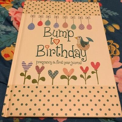 Bump to Birthday, Pregnancy & First Year Baby Journal (Parent & Child) [Diary...