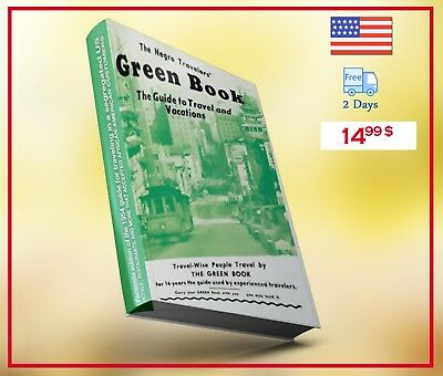 The Negro Travelers' Green Book: 1954 Facsimile Edition Guide to travelers
