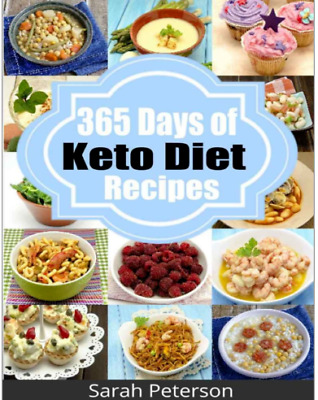 Ketogenic Diet: 365 Days of Keto, Low-Carb Recipes for Rapid Weight Loss PDF
