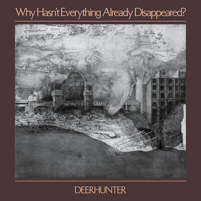 Deerhunter - Why Hasn't Everything Already Disappeared [New Vinyl]
