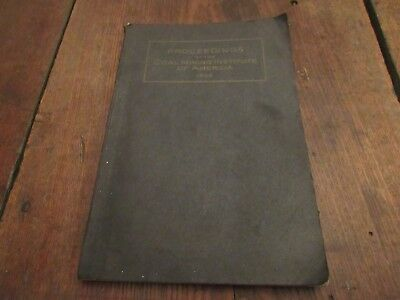 1928 Proceedings Coal Mining Institute Pittsburgh Pa Illustrated W/officers Mine