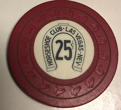 Horseshoe Club $.25 Las Vegas Nevada Clay Vintage Casino Chip 6th Issue
